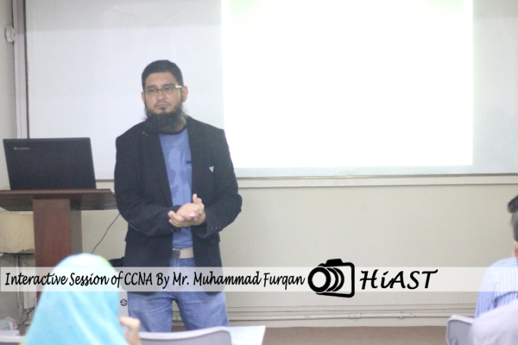 Interactive Session of CCNA By Mr. Muhammad Furqan